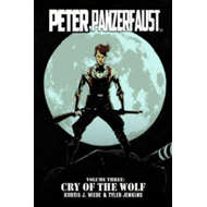 Peter Panzerfaust:  Volume 3: Cry of the Wolf (BOK)