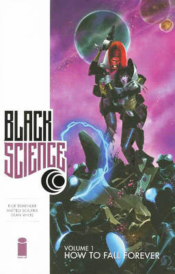 Black Science Volume 1: How to Fall Forever (BOK)
