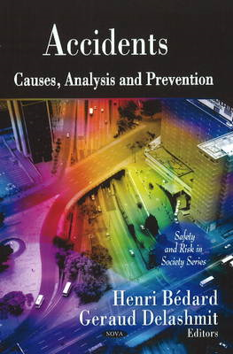 Accidents: Causes, Analysis and Prevention (BOK)