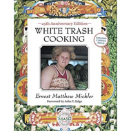 White Trash Cooking: 25th Anniversary Edition (BOK)