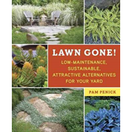 Lawn Gone!: Low Maintenance, Sustainable, Attractive Alternatives for Your Yard (BOK)