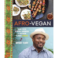Afro-Vegan: Farm-Fresh African, Caribbean, and Southern Food Remixed (BOK)