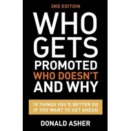 Who Gets Promoted, Who Doesn't, and Why (BOK)
