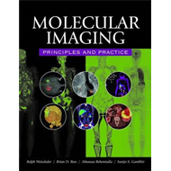 Molecular Imaging: Principles and Practice (BOK)
