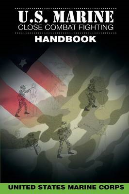 U.S. Marine Close Combat Fighting Handbook (BOK)