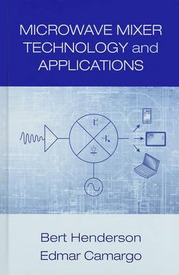 Microwave Mixer Technology and Applications (BOK)