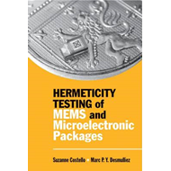 Hermeticity Testing of MEMS and Microelectronic Packages (BOK)