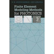 Finite Element Modeling Methods for Photonics (BOK)