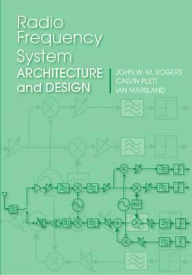 Radio Frequency System Architecture and Design (BOK)