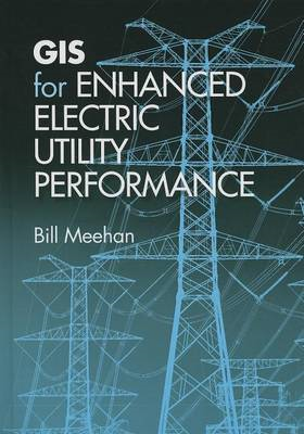 GIS for Enhanced Electric Utility Performance (BOK)