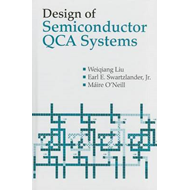 Design of Semiconductor QCA Systems (BOK)