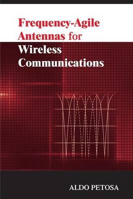 Frequency-agile antennas for wireless communications (BOK)