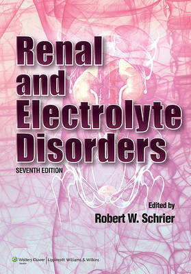 Renal and Electrolyte Disorders (BOK)
