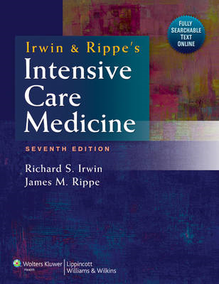 Irwin and Rippe's Intensive Care Medicine (BOK)