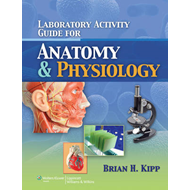 Laboratory Activity Guide for Anatomy & Physiology (BOK)