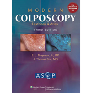 Modern Colposcopy Textbook and Atlas (BOK)