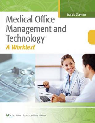 Medical Office Management and Technology: An Applied Approach (BOK)
