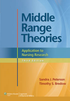 Middle Range Theories: Application to Nursing Research (BOK)