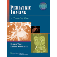 Pediatric Imaging: A Teaching File (BOK)