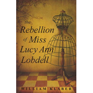Rebellion of Miss Lucy Ann Lobdell (BOK)