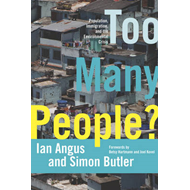 Too Many People?: Population, Immigration, and the Environmental Crisis (BOK)