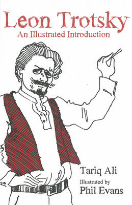 Leon Trotsky: An Illustrated Introduction (BOK)