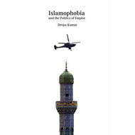 Islamophobia: The Cultural Logic of Empire (BOK)