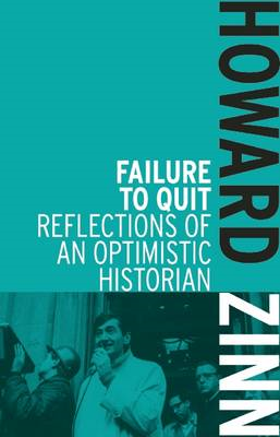 Failure to Quit: Reflections of an Optimistic Historian (BOK)