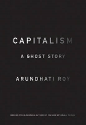 Capitalism: A Ghost Story (BOK)