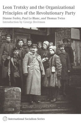 Leon Trotsky and the Organisational Principles of the Revolutionary Party (BOK)