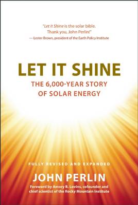 Let it Shine: The 6,000-Year Story of Solar Energy (BOK)