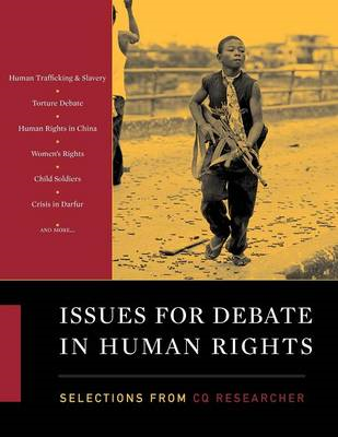 Issues for Debate in Human Rights: Selections from CQ Researcher (BOK)