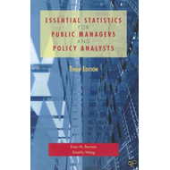 Essential Statistics for Public Managers and Policy Analysts (BOK)