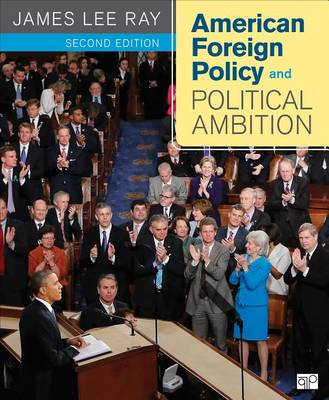 American Foreign Policy and Political Ambition (BOK)