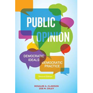 Public Opinion: Democratic Ideals, Democratic Practice (BOK)
