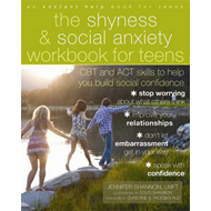 Shyness and Social Anxiety Workbook for Teens (BOK)