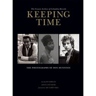Keeping Time: The Unseen Archive of Columbia Records (BOK)
