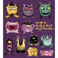 How to Knock out Nightmares (BOK)