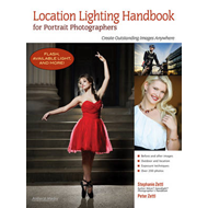 Location Lighting Handbook for Portrait Photographers: Create Outstanding Images Anywhere (BOK)