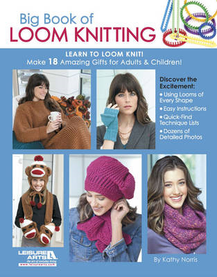 Big Book of Loom Knitting (BOK)
