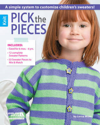 Pick the pieces: A simple system to customize children's sweaters! (BOK)