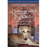 Living with Infidels - The Diary of a Saluki (BOK)