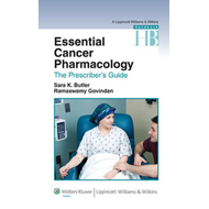 Essential Cancer Pharmacology: The Prescriber's Guide (BOK)