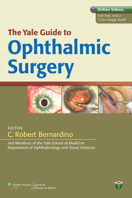 Yale Guide to Ophthalmic Surgery (BOK)