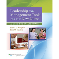 Leadership and Management Tools for the New Nurse (BOK)