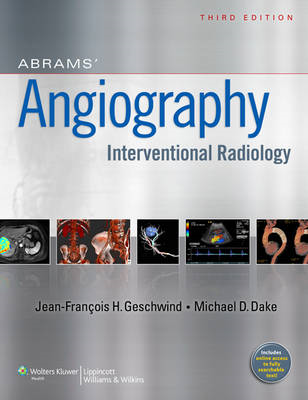 Abrams Angiography: Interventional Radiology (BOK)