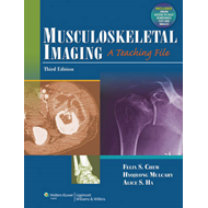 Musculoskeletal Imaging: A Teaching File (BOK)