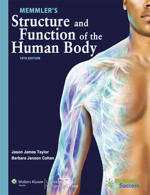 Memmler's Structure and Function of the Human Body (BOK)