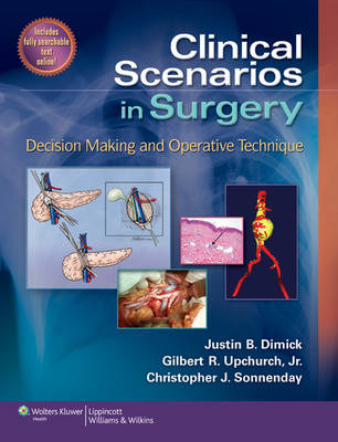 Clinical Scenarios in Surgery: Decision Making and Operative Technique (BOK)