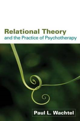 Relational Theory and the Practice of Psychotherapy (BOK)